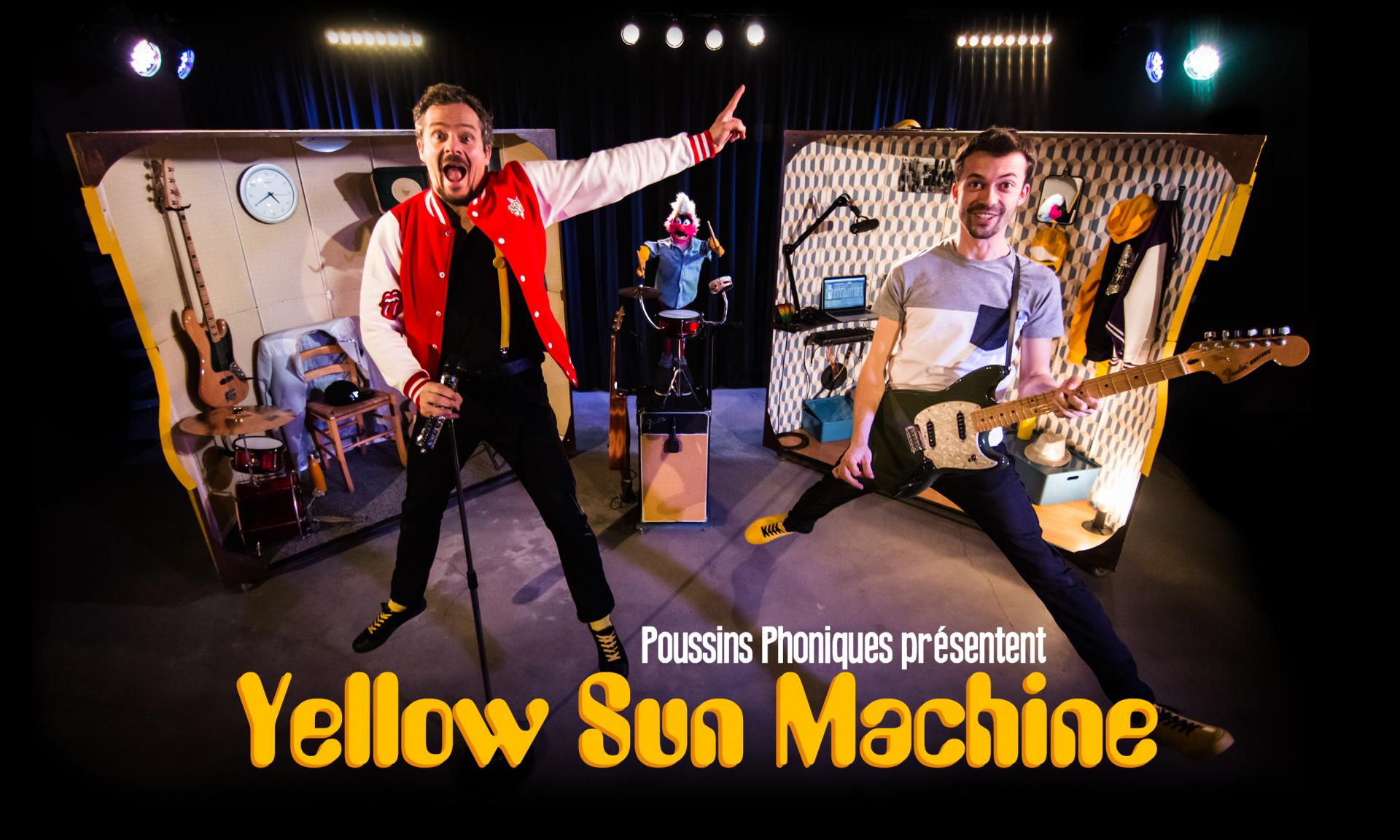 Spectacle familial - Yellow Sun Machine