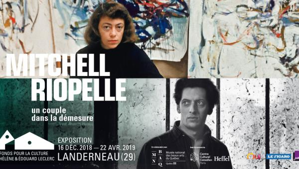 Affiche_Mitchell, 1956 Photo L.Dean © Getty Images © Estate of Joan Mitchell_Riopelle, 1953 Photo D.Colomb - RMN Grd Palais © Succession Riopelle-Adagp2018 © FHEL 2018_POUR RS
